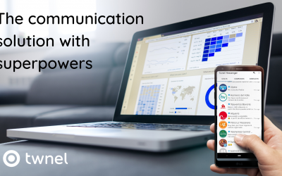 Twnel – The communication solution with superpowers: Part 1