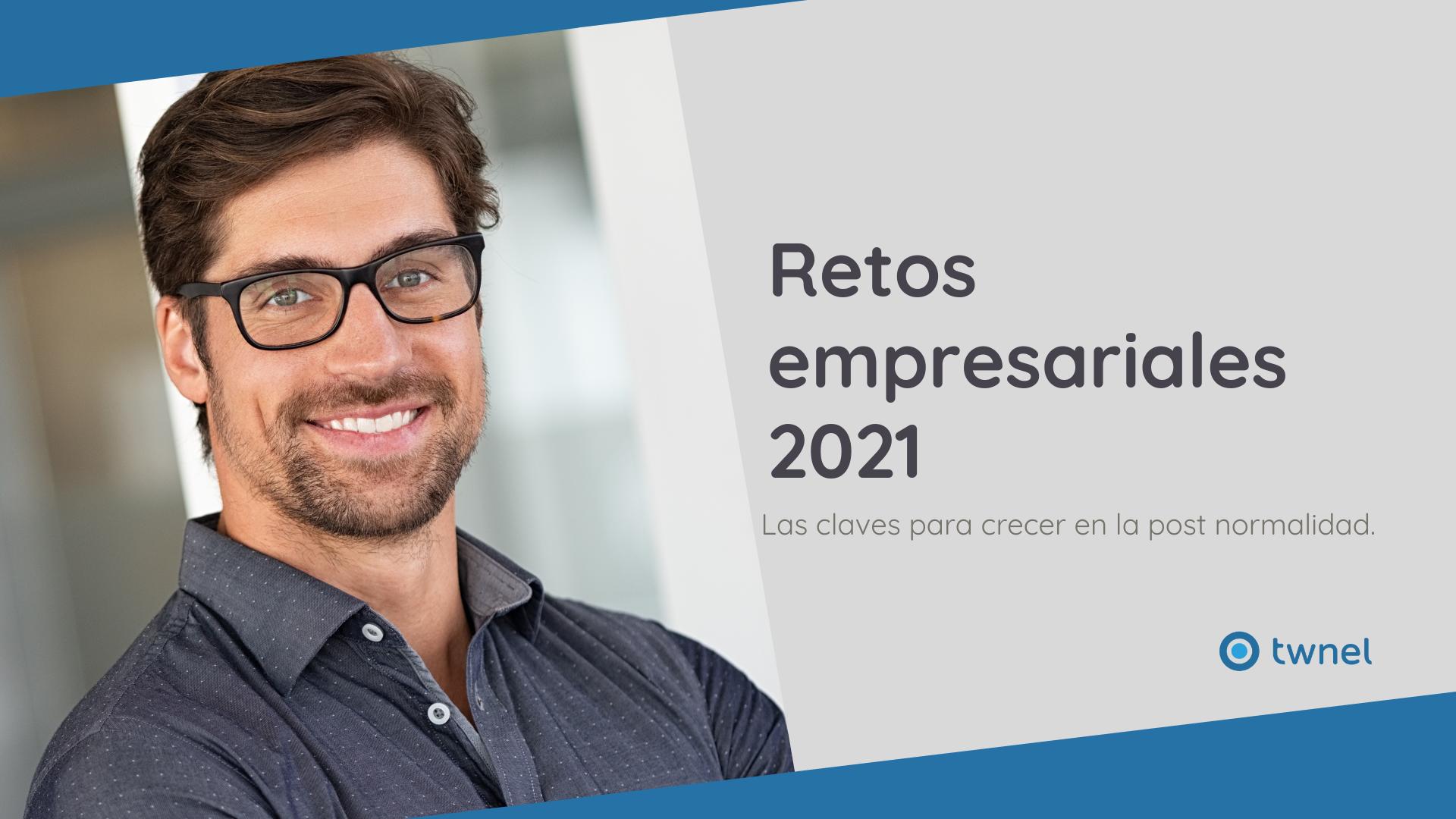 Retos empresariales 2021